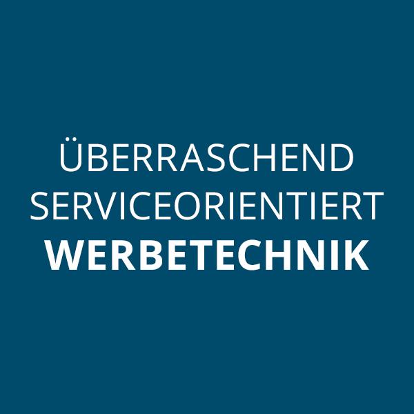 Überraschend serviceorientiert – Werbetechnik